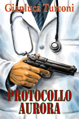 "Romanzo eBook thriller ""Protocollo Aurora"""
