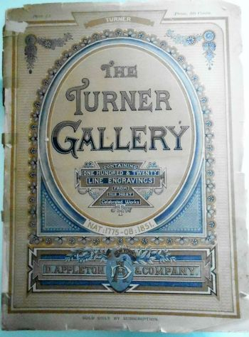 THE TURNER GALLERY Appleton & Co., New York 1878