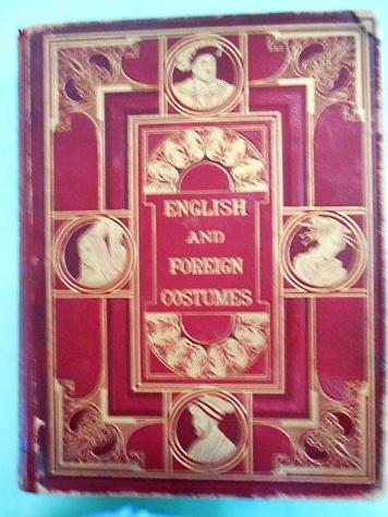 Illustrations of English and foreign costume engr. by P … - libri - dispense - fumetti Salerno