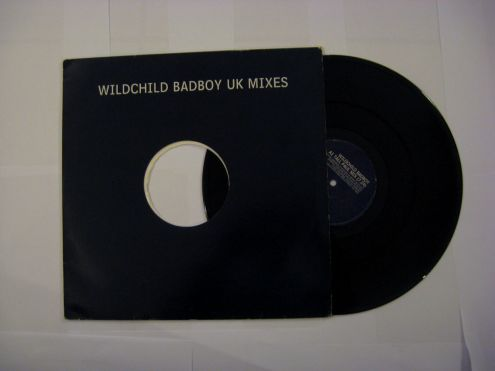 45 giri (EP)originale del 1997-Wildchild-Badboy UK mixes