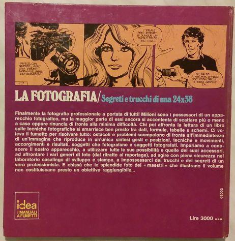 La fotografia: Segreti e trucchi di una 24×36 Michel Decron Ed.Longane - Foto 2
