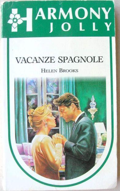 Helen Brooks VACANZE SPAGNOLE Harmony Jolly 1010 Romanzo