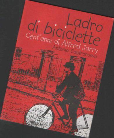 Ladro di biciclette, Antonio Castronuovo, Stampa Alternativa