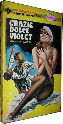 Grazie dolce Violet Stanley Balton  I narratori americani del brivido 162 anno