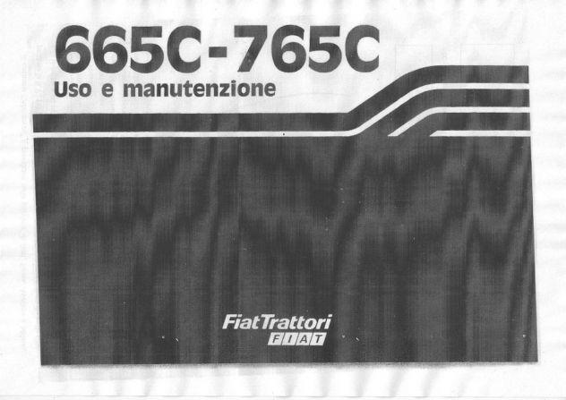 Manuale di uso e manutenzione per trattori Fiat 665 C e 765 C