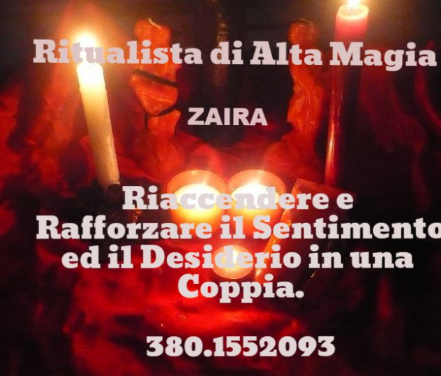 Zaira, MEDIUM, Legamenti d 'Amore Indissolubili e Permanenti. 380.1552093