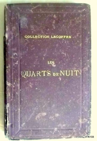 G. DE LA LANDELLE 1872: QUARTS DE NUIT.