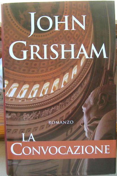 LA CONVOCAZIONE John Grisham