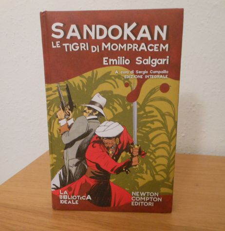 Sandokan le tigri di mompracem, Emilio Salgari, Newton Compton Editori 2008. - Foto 2