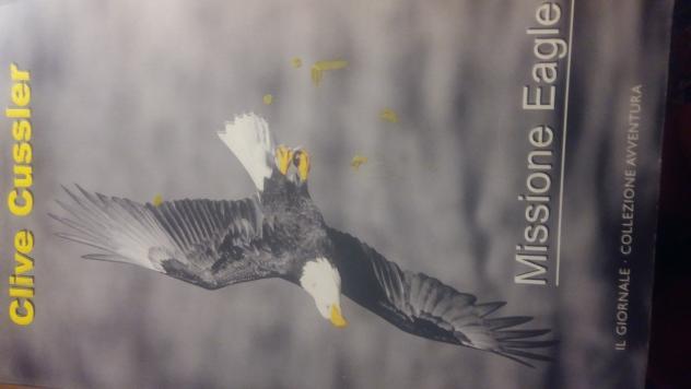 Missione Eagle. Clive Cussler