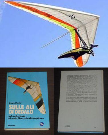 Sulle ali di Dedalo, Guido Medici, Introduzione al volo libero in deltaplano.
