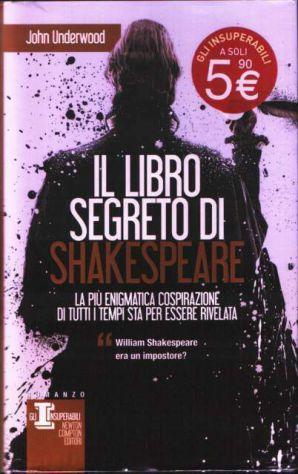 Il libro segreto di Shakespeare, John Underwood, Newton Compton