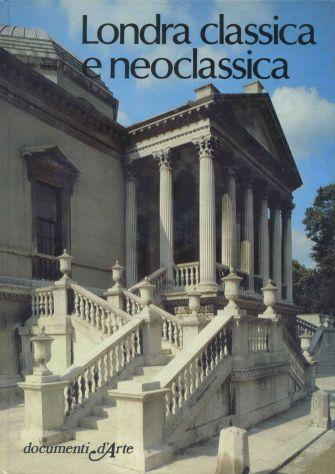 LONDRA CLASSICA E NEOCLASSICA - Foto 2