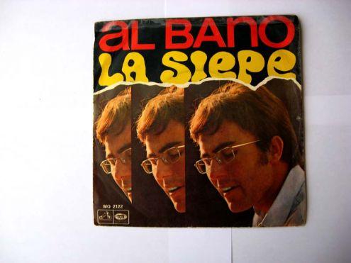 45 giri del 1968-Al Bano-la siepe
