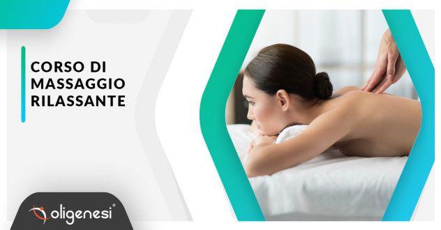 Corso di Massaggio Rilassante a Latina con Oligenesi