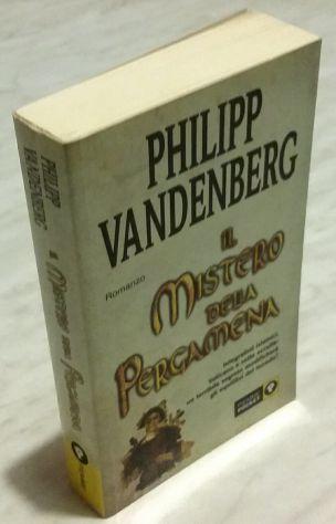 Il mistero della pergamena di Philipp Vandenberg; 2°Edizione: Piemme 2003 nuovo