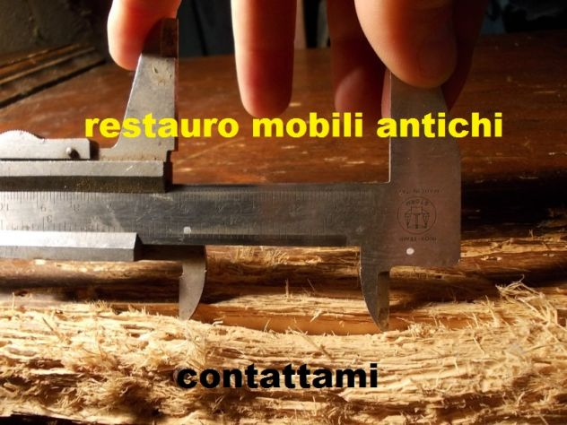 Restauro restauratore mobili antichi antiquariato ecc