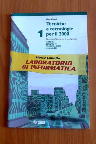 INFORMATICA con CD ROM di Maria Lobello e Gino Cappè