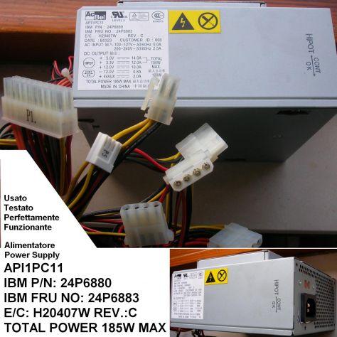 Alimentatore ACBEL API1PC11 24P6880 24P6883 IBM Originale IBM P/N: 24P
