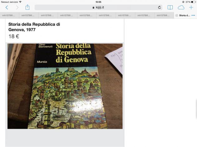 BENVENUTI GINO  Storia della Repubblica di Genova  Mursia Milano 1977