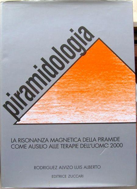 PIRAMIDOLOGIA LA RISONANZA MAGNETICA DELLA PIRAMIDE COME AUSILIO ALLE TERAP …