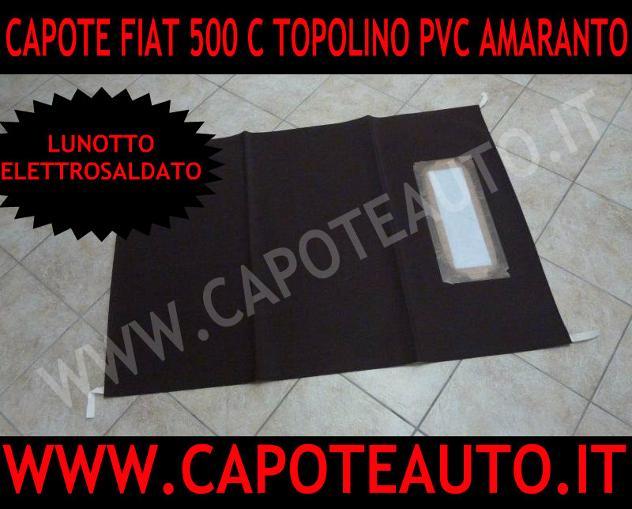 Fiat 500 C Topolino capote cappotta pvc amaranto auto Tipo di ricambio Nuov …