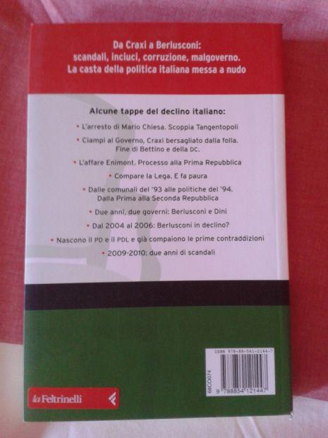 ***---I PEGGIORI ANNI DELLA NOSTRA VITA (da Craxi a Berlusconi) - libro NUO … - Foto 2