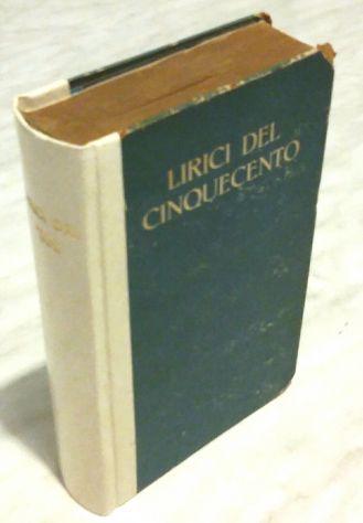 Lirici del cinquecento a cura di Carlo Bo Ed.Garzanti, 1945 ottimo