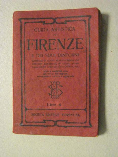 GRAZIOSA PICCOLA GUIDA ARTISTICA DI FIRENZE DEL 1933