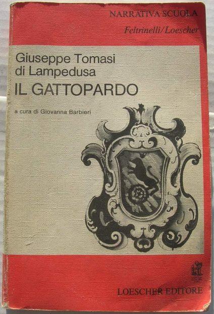 Il Gattopardo Giuseppe Tomasi di Lampedusa  Giovanna Barbieri Narrativa Scu …