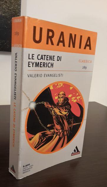 LE CATENE DI EYMERICH, VALERIO EVANGELISTI, CLASSICO URANIA 289, 1^ Ed. 2001. - Foto 5
