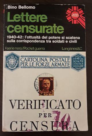 Lettere censurate, Bino Bellomo, Longanesi & C. 1975. - Foto 4