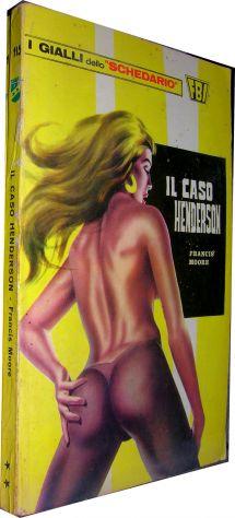 I gialli dello schedario 115 Il caso Henderson Francis Moore  Editore: Wamp anno