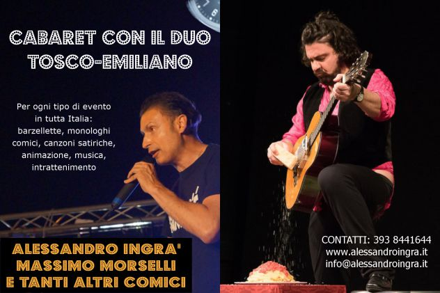 CABARET A VARESE CON IL DUO TOSCO EMILIANO ALESSANDRO INGRà E MASSIMO MORSELLI