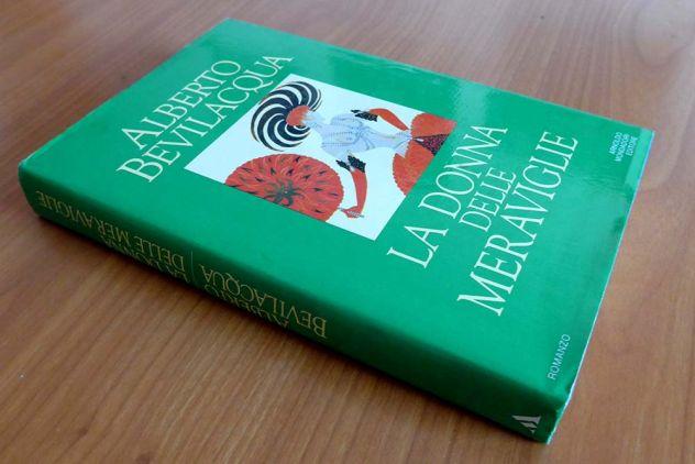 LA DONNA DELLE MERAVIGLIE di Alberto Bevilacqua - Foto 4