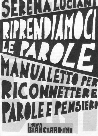 Serena Luciani, Riprendiamoci le parole, Le Strade Bianche di Stampa Alternativa