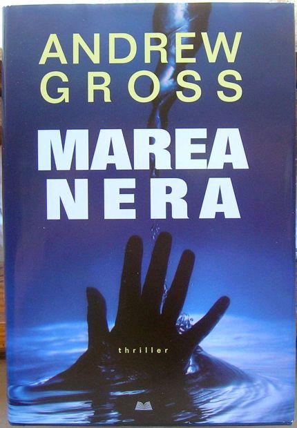 MAREA NERA Andrew Gross