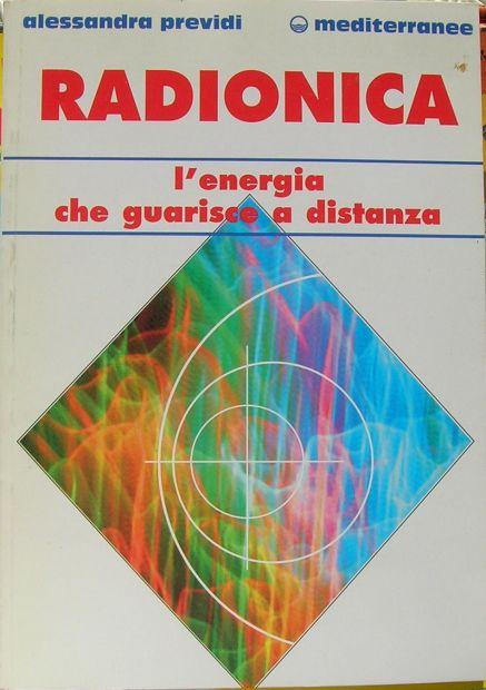 ALESSANDRA PREVIDI RADIONICA l 'energia che guarisce a distanza Edizioni Me …