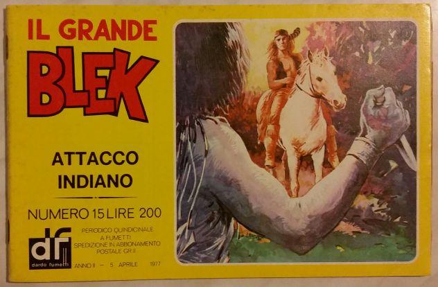 IL GRANDE BLEK N.15 ATTACCO INDIANO EDIZIONI DARDO STRISCIA GIGANTE APRILE 1977