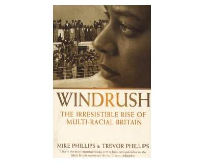 WINDRUSH - Autori Mike Phillips & Trevor Phillips