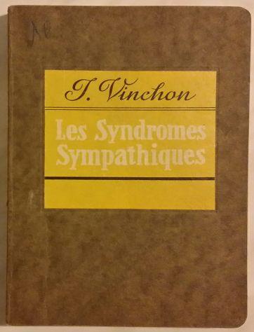 Les syndromes sympathiques  par Jean Vinchon Maloine Paris 1939
