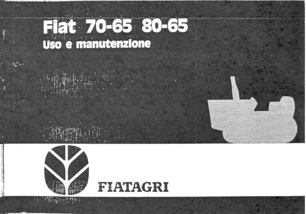 Manuale di uso e manutenzione per trattori Fiat 70-65 e 80-65