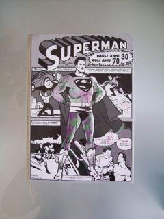Superman dagli anni 30 agli anni 70 vol cartonato