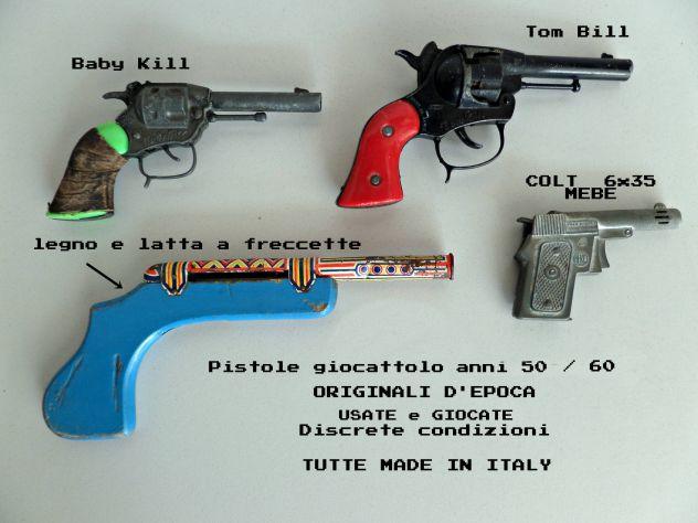 Pistola giocattolo vintage (anni 50 / 60) (varie) Originali