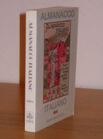 ALMANACCO ITALIANO 1985, GIUNTI MARZOCCO, Volume LXXXV, NUOVO DI LIBRERIA. - Foto 2