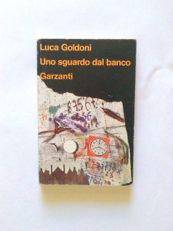 Uno sguardo dal banco di Luca Goldoni