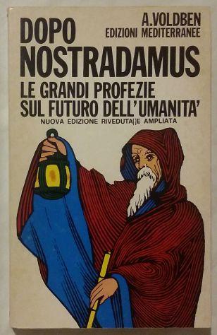 Dopo Nostradamus le Grandi Profezie sul Futuro Amadeus Voldben Ed:Meditarrenee - Foto 4
