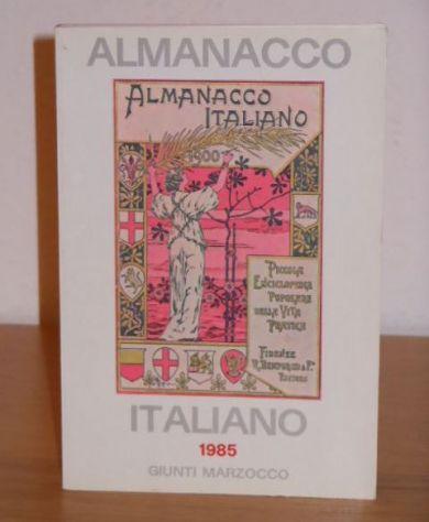 ALMANACCO ITALIANO 1985, GIUNTI MARZOCCO, Volume LXXXV, NUOVO DI LIBRERIA.