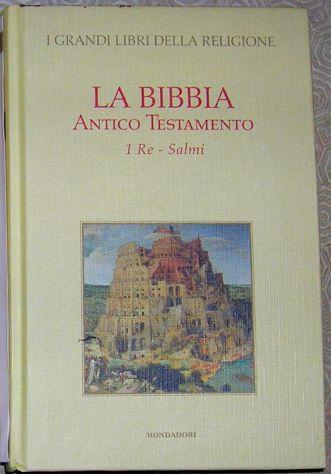 La Bibbia Antico Testamento 1 Re . Salmi Volume II I grandi libri della religion