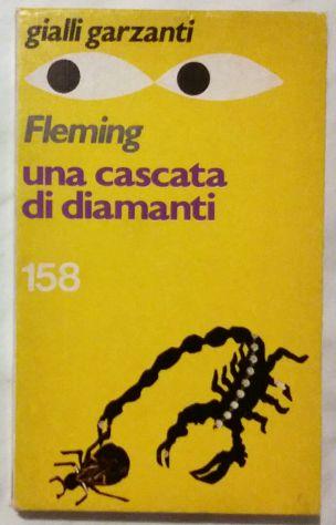 Una cascata di diamanti di Ian Fleming; 1°Edizione:Garzanti, marzo 1979 perfetto